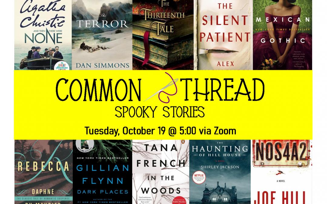 Common Thread – Spooky Stories