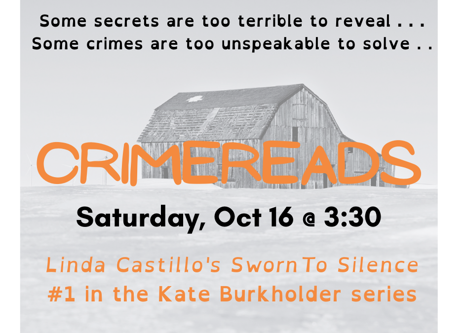 Crime Reads – Sworn to Silence