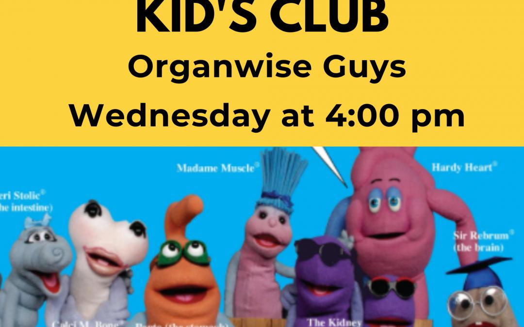 Kid's Club – Organwise Guys