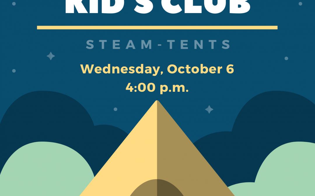 Kid's Club – STEAM-Tents
