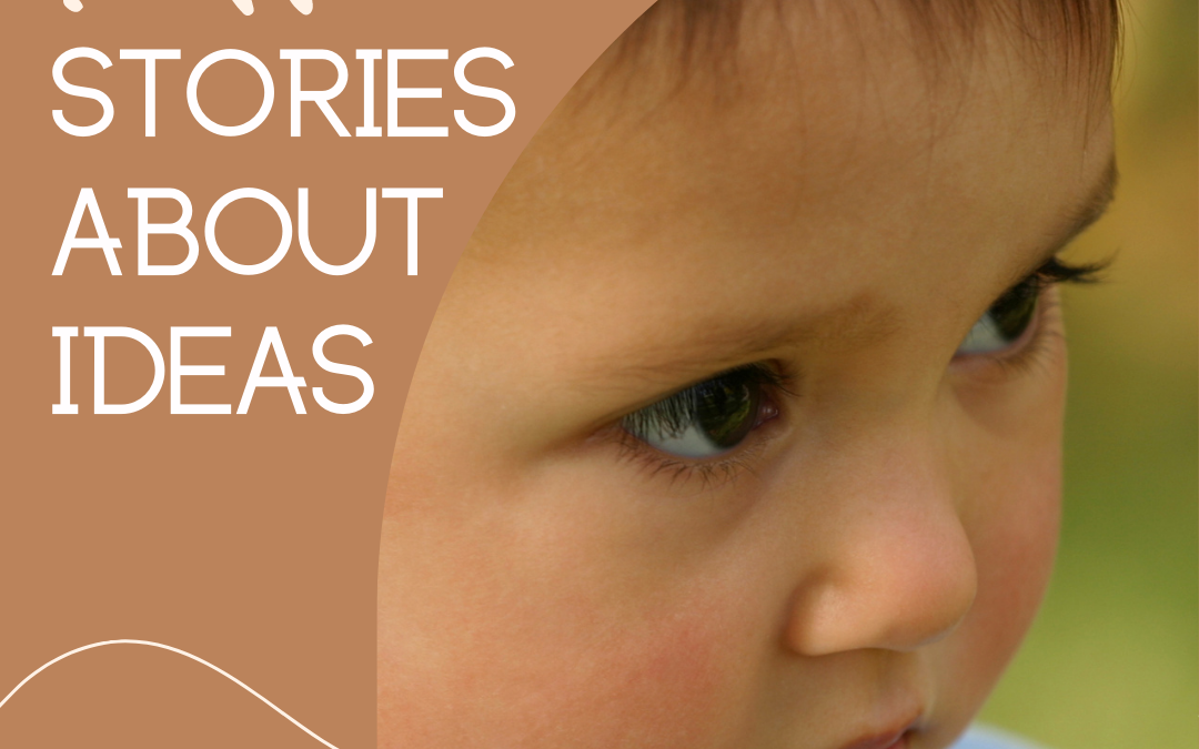 Babies & Toddlers – Stories about ideas