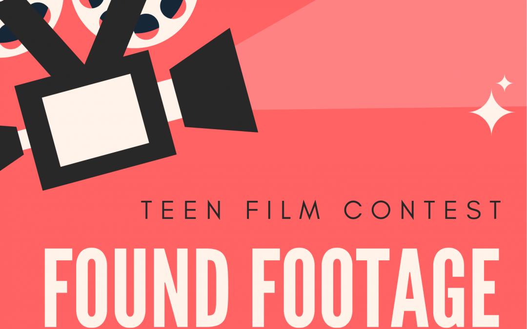 Teen Film Contest – Found Footage